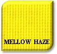 mellow haze